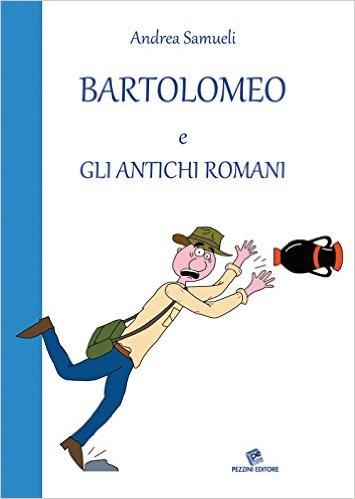 Book Cover: Bartolomeo e gli antichi romani