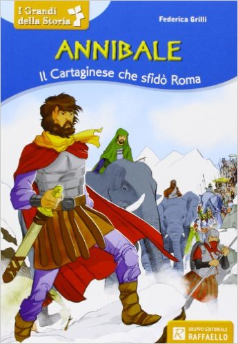 Book Cover: Annibale. Il Cartaginese che sfidò Roma