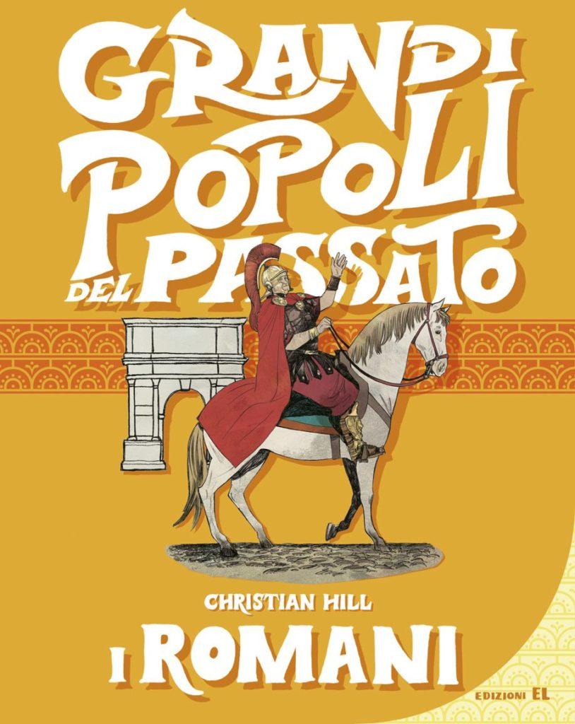 Book Cover: I Romani. Grandi popoli del passato