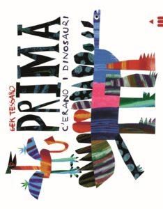 Book Cover: Prima c'erano i dinosauri