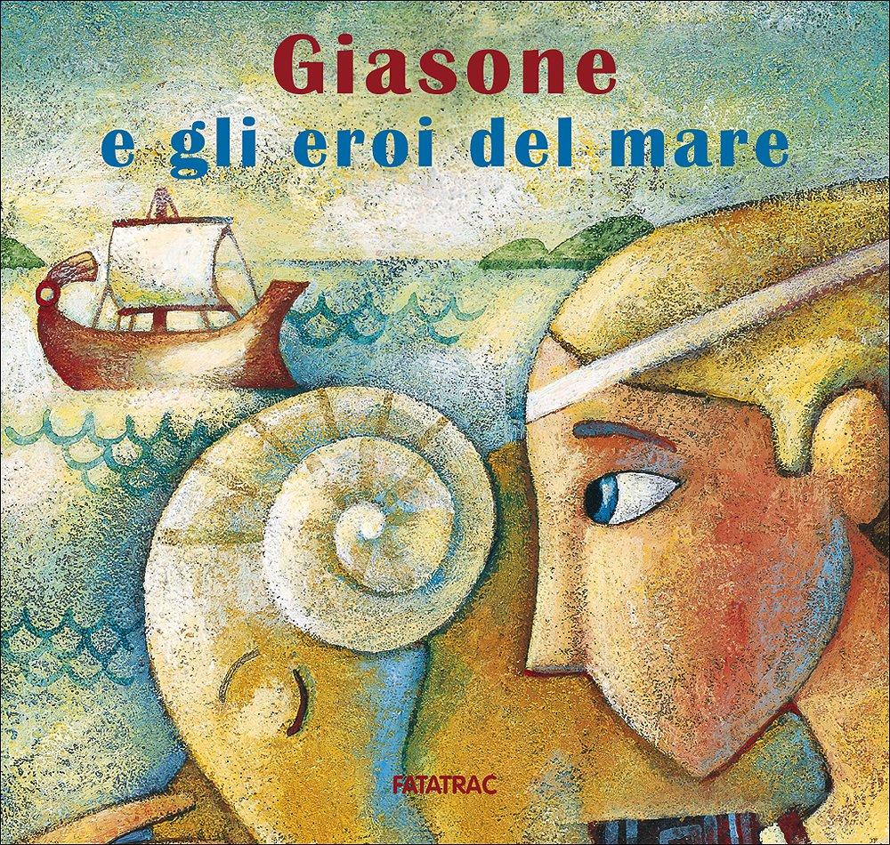 Book Cover: Giasone e gli eroi del mare