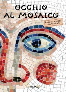 Book Cover: Occhio al mosaico
