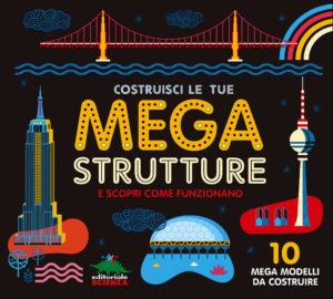 Book Cover: Costruisci le tue mega strutture e scopri come funzionano