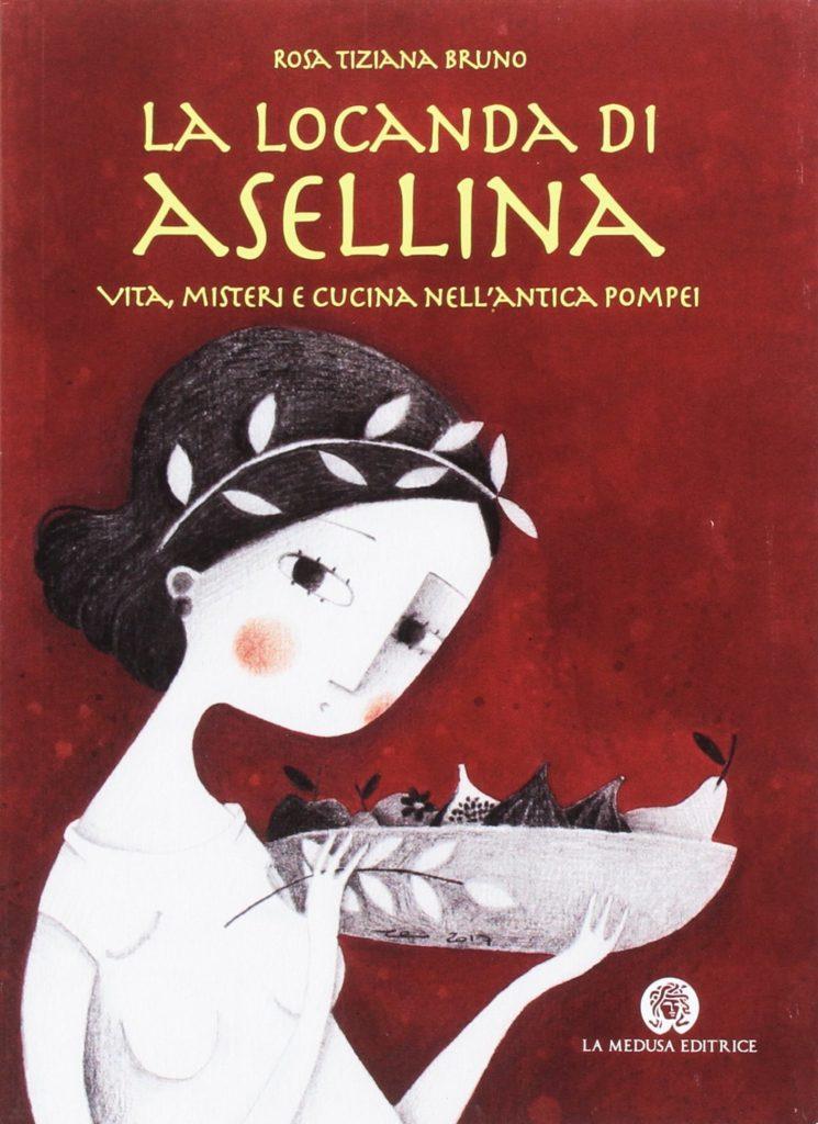 Book Cover: La locanda di Asellina. Vita, misteri e cucina nell'antica Pompei