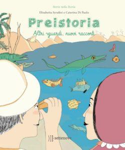 Book Cover: Preistoria. Altri sguardi, nuovi racconti