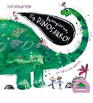 Book Cover: Buongiorno, Sig. Dinosauro!