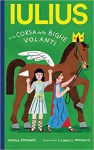 Book Cover: Iulius e la corsa delle bighe volanti