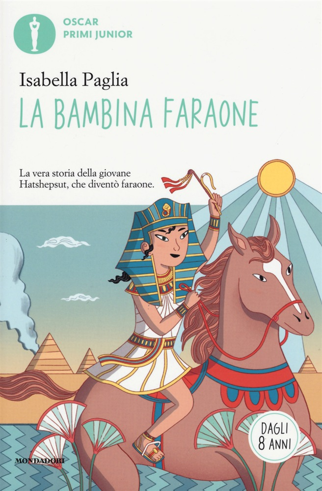 Book Cover: La bambina faraone. La vera storia della giovane Hatshepsut, che diventò faraone