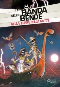 Book Cover: La banda delle bende. Nella terra della notte