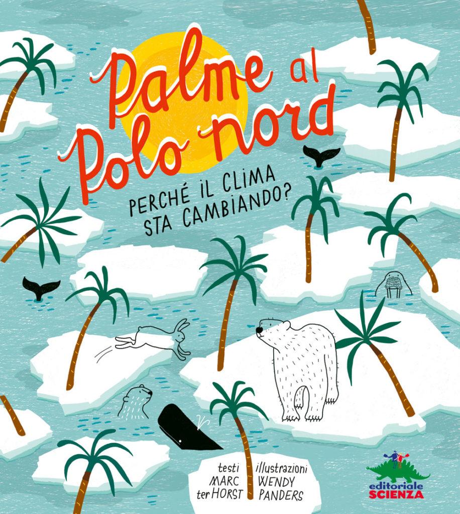 Book Cover: Palme al Polo nord. Perché il clima sta cambiando?