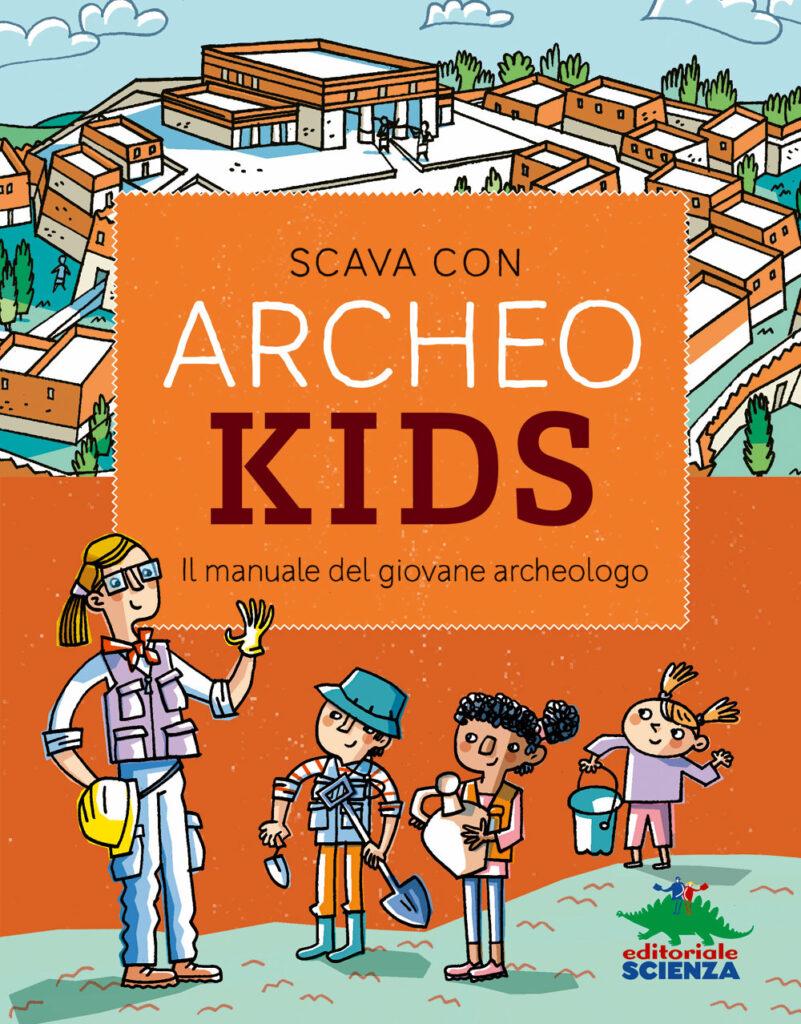 Book Cover: Scava con Archeokids!